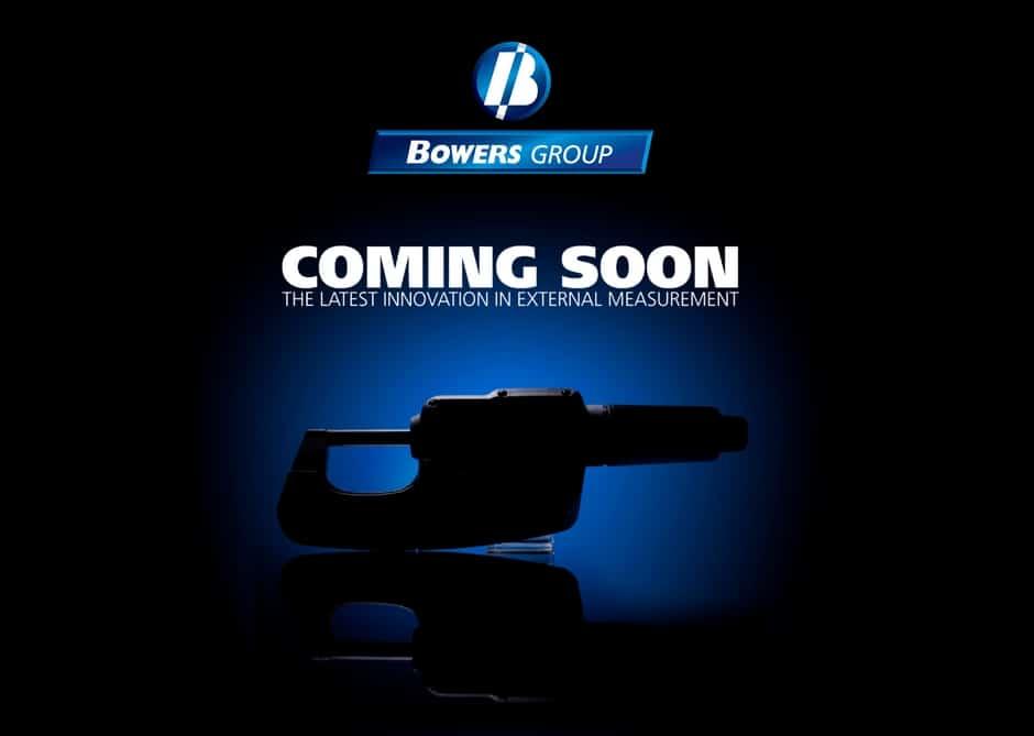 Nouveaux produits Bowers en arrivage très prochainement chez Trimos Sylvac Métrologie !